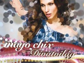 Mayo Chix Divatvilág